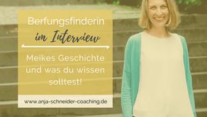 Interview mit einer Berufungsfinderin: 3 Dinge, die du wissen solltest!