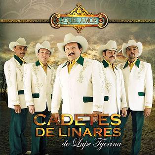 contratacion de Los Cadetes de Linares de Lupe Tijerina, contrataciones de Los Cadetes de Linares de Lupe Tijerina, contratar a  Los Cadetes de Linares