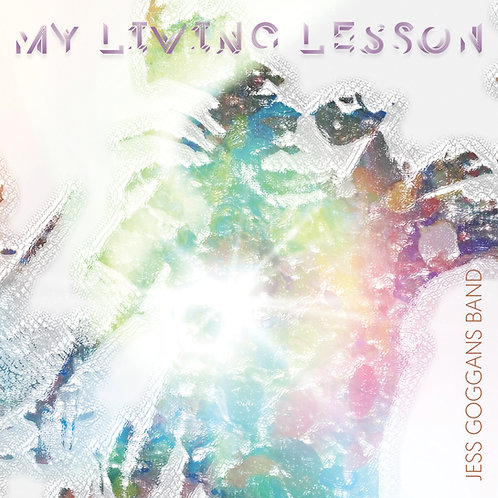 "CD - ""My Living Lesson"" - Jess Goggans Band"