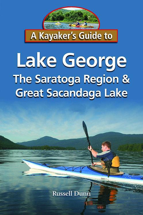 A Kayaker's Guide To Lake George The Saratoga Region & Great Sacandaga Lake