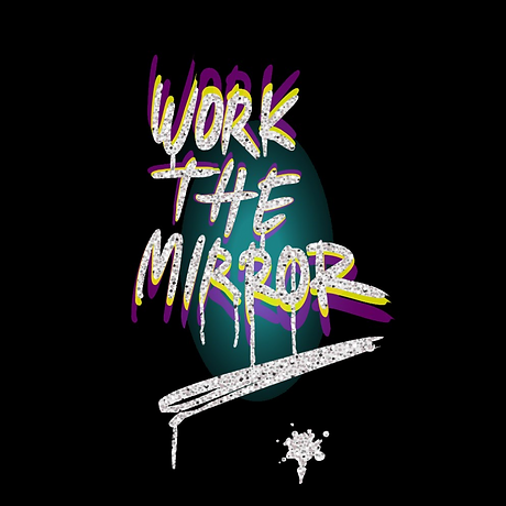 Animations2-WorkTheMirror.png