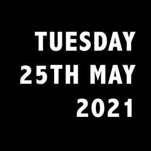 TUESDAY 25TH MAY.jpg