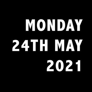 MONDAY 24TH MAY.jpg