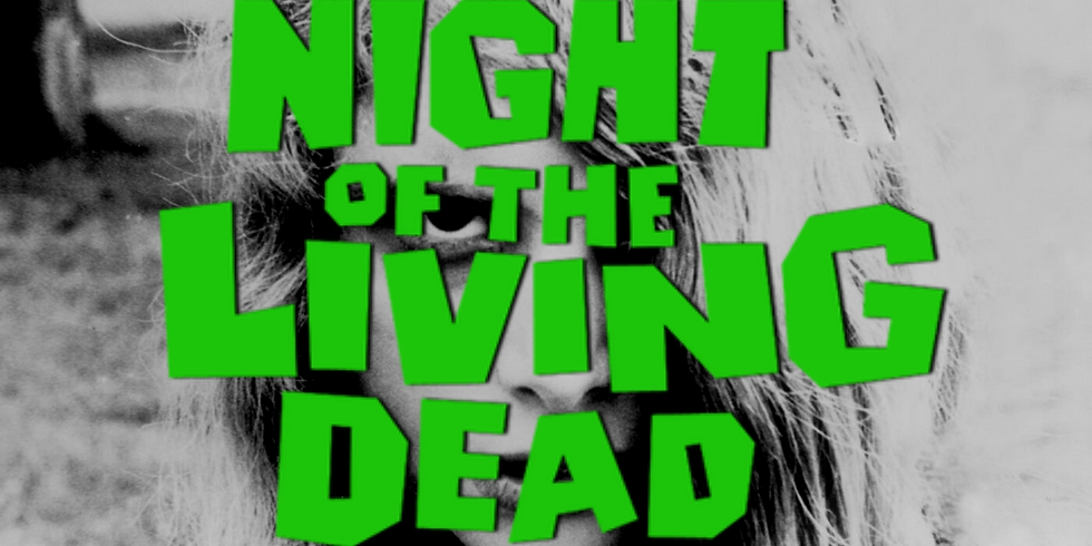 Night of the Living Dead - Film Screening