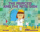 The Priness and the Petri Dish