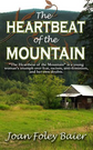 THE HEARTBEAT OF THE MOUNTAIN
