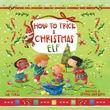 How to Trick a Christmas Elf