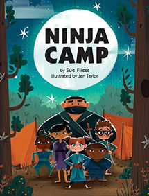 Ninja Camp by Sue Fliess, illustrated by Jen Taylor