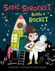 SADIE SPROCKET BUILDS A ROCKET.jpg