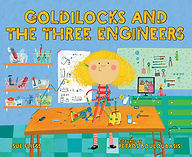 Goldielocks and the Three Engineers.jpg