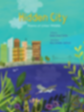 Hidden City by Sarah Grace Tuttle, illustrated by Amy Schimler-Stafford