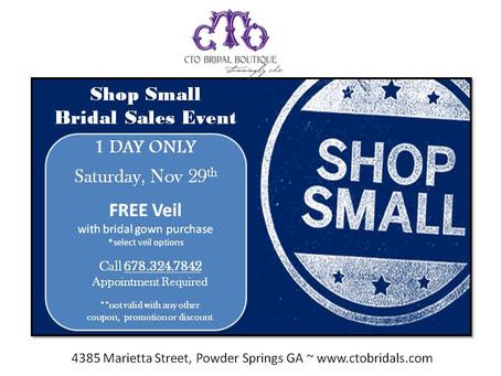 Shop Small Bridal Sales Event - Saturday Nov 29th