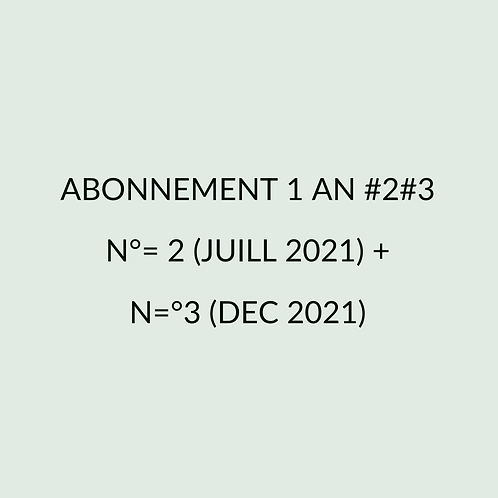 Abonnement n=°2 + n=°3