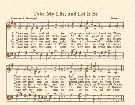 Take my life and let it be . .