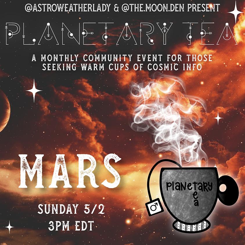 Planetary Tea: Mars