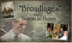 Laurent Le Doyen dans Brouillages