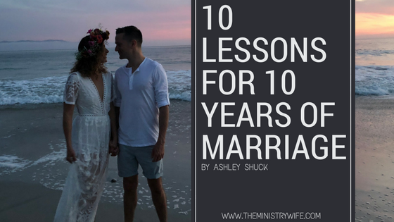 10 lessons for 10 years of marriage