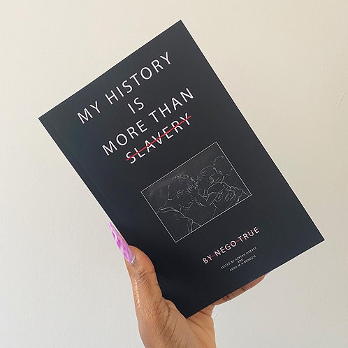 My History Is More Than Slavery