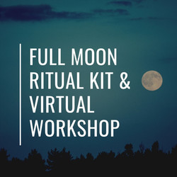 Full Moon Ritual Kit & Virtual Practice