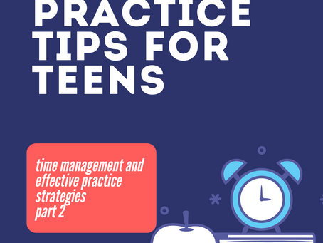 Practice Tips for Teens, Part 1