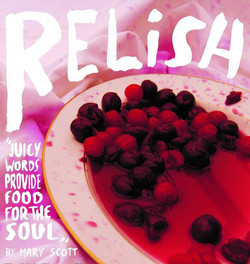 """""""Relish"""" (Oxfringe 2011 and Chesham 2018)"""