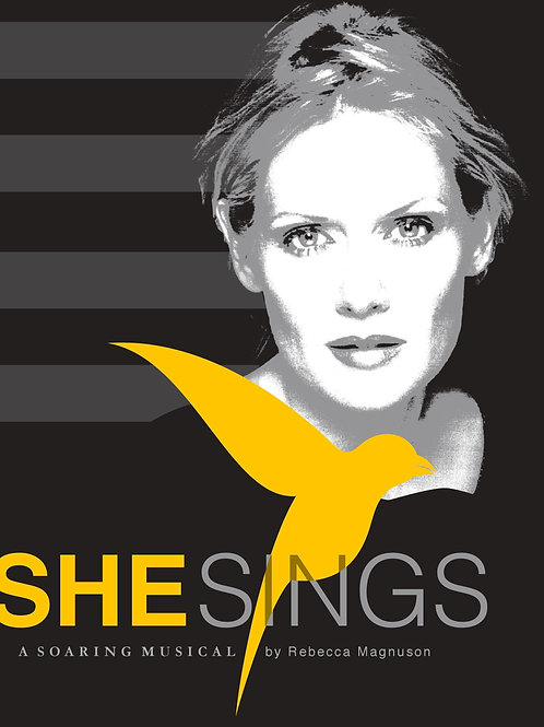 She Sings, A Musical by Rebecca Magnuson, Original Cast Recording