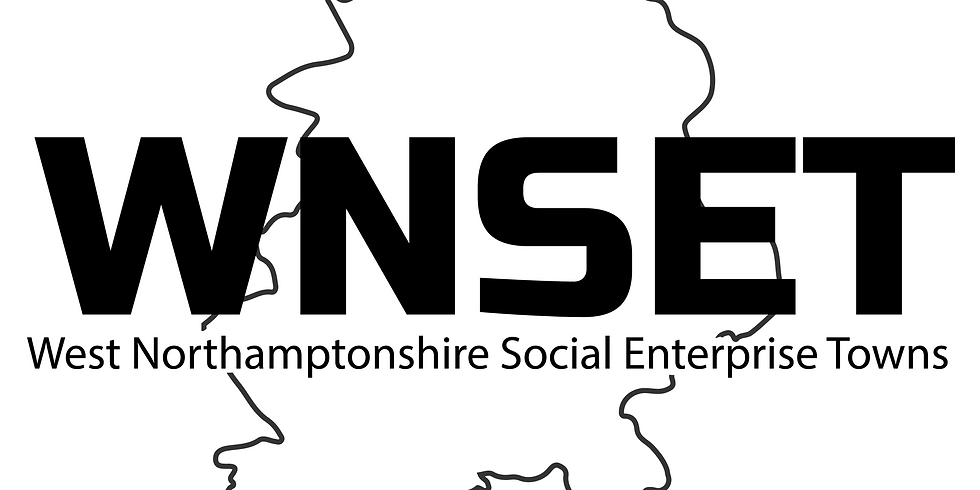 West Northamptonshire Social Enterprise Towns Networking Meeting