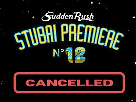 Stubai Premiere Cancelled