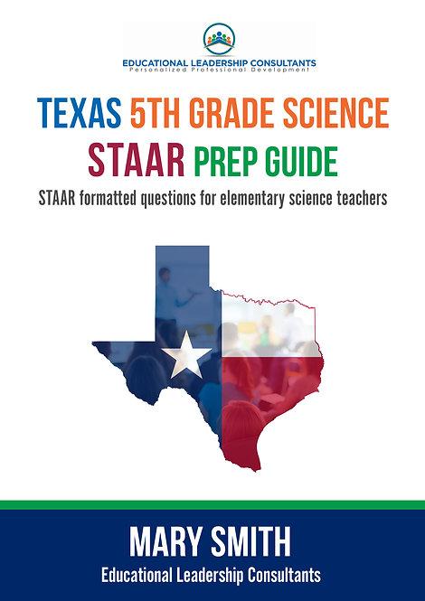 Texas 5th Grade Science STAAR Prep Guide