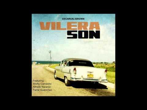 Vilera Son Feat. Wichy Camacho