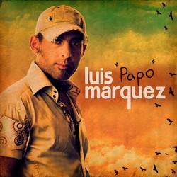 """Luis """"Papo"""" Marquez"""
