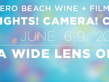 Vero Beach Wine and Film Festival THIS WEEKEND!