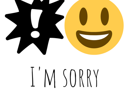 The Exclamation Point, Emojis, and I'm Sorry