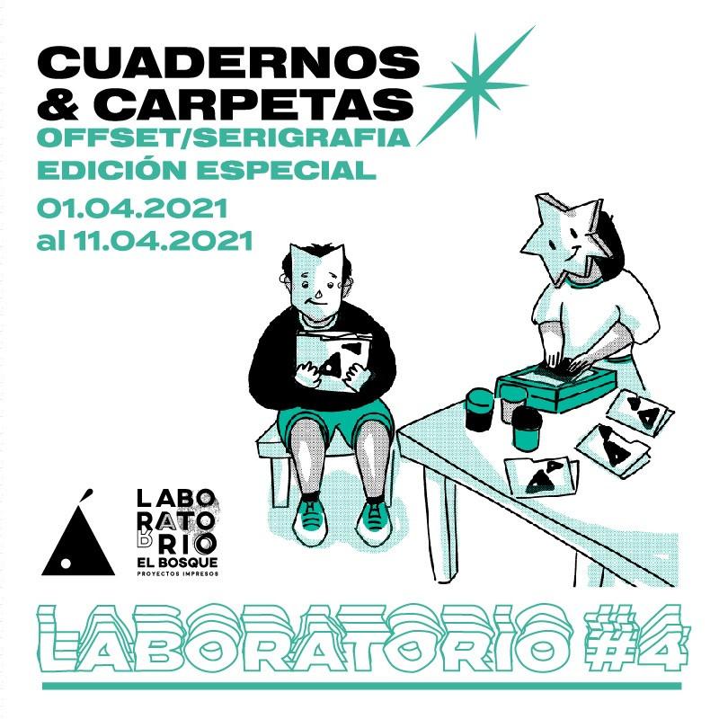 LABORATORIO#4: CUADERNOS & CARPETAS OFFSET/SERIGRAFÍA EDICIÓN ESPECIAL