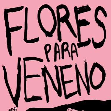 Flores para veneno*