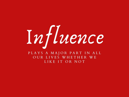 Influence/ Sometimes we need proof