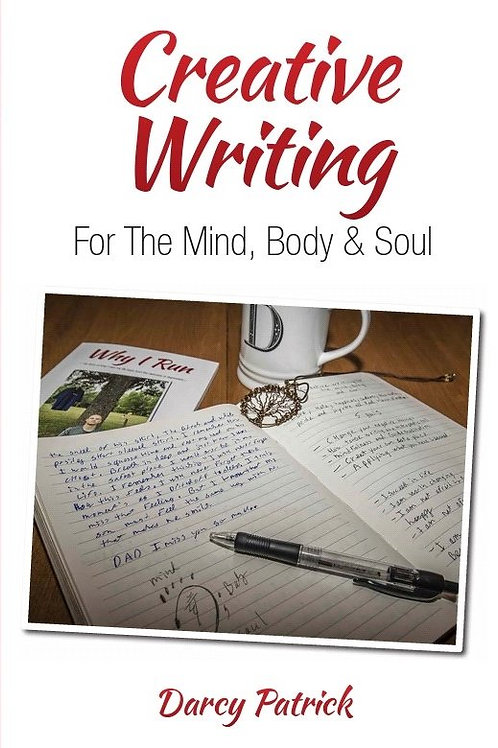 Creative Writing for the Mind, Body & Soul