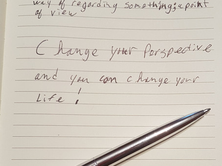 Change your perspective and you can change your life!