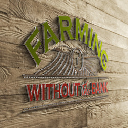 Farming Without the Bank