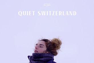 quiet switzerland poster.jpg