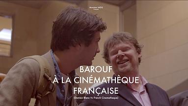 Barouf à la cinémathèque francaise.png