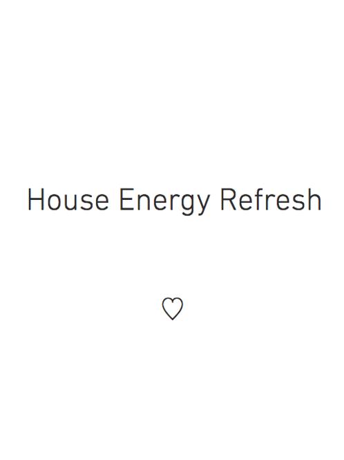 House Energy Refresh 家のエネルギー調整