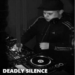 Deadly Silence