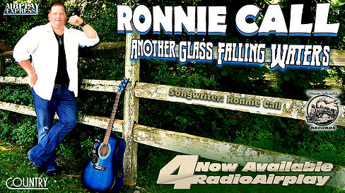 Ronnie Call Another Glass Falling Waters