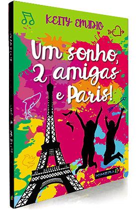 UM SONHO 2 AMIGAS E PARIS