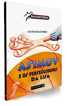 ASIMOV E OS PERSEGUIDORES DA LUA
