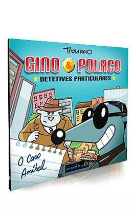 GINO & POLACO, O Caso Aníbal