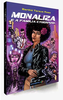 MONALIZA e a Família Cyberpunk