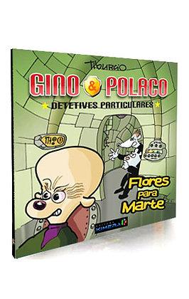 GINO & POLACO, Flores para Marte