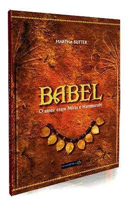 BABEL - O AMOR ENTRE NÛRIA E HAMMURABI